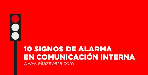 10 signos de alarma en comunicación interna